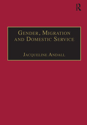 Gender, Migration and Domestic Service: The Politics of Black Women in Italy