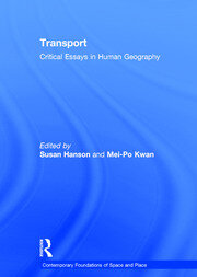Transport: Critical Essays in Human Geography