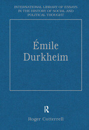 Émile Durkheim: Justice, Morality and Politics