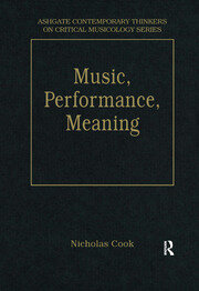 Music, Performance, Meaning: Selected Essays