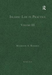 Islamic Law in Practice: Volume III