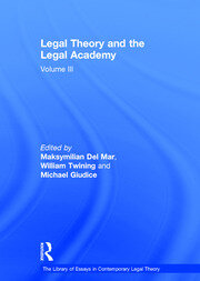 Legal Theory and the Legal Academy: Volume III