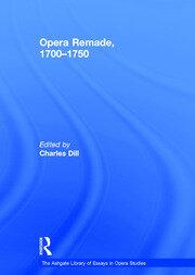 Opera Remade, 1700–1750