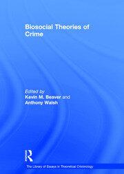 Biosocial Theories of Crime