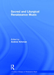 Sacred and Liturgical Renaissance Music
