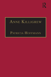 Anne Killigrew: Printed Writings 1641–1700: Series II, Part Two, Volume 5