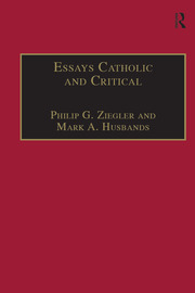 Essays Catholic and Critical: By George P. Schner, SJ