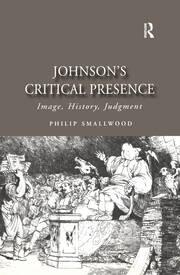Johnson's Critical Presence: Image, History, Judgment
