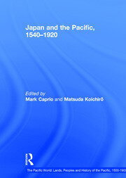 Japan and the Pacific, 1540–1920: Threat and Opportunity