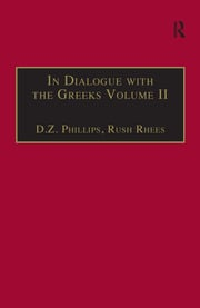 In Dialogue with the Greeks: Volume II: Plato and Dialectic