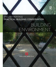 Practical Building Conservation: Building Environment