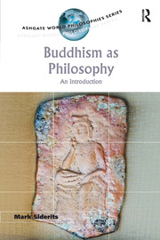 Buddhism as Philosophy: An Introduction