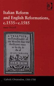 Italian Reform and English Reformations, c.1535–c.1585