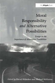 Alternate Possibilities and Moral Responsibility