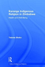 Karanga Indigenous Religion in Zimbabwe: Health and Well-Being