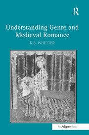 Understanding Genre and Medieval Romance