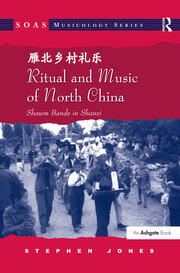 Ritual and Music of North China - 1st Edition book cover