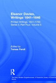 Eleanor Davies, Writings 1641–1646: Printed Writings, 1641–1700: Series II, Part Four, Volume 5