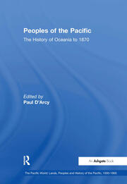 Peoples of the Pacific: The History of Oceania to 1870