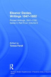 Eleanor Davies, Writings 1647–1652: Printed Writings, 1641–1700: Series II, Part Four, Volume 6