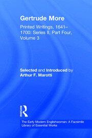Gertrude More: Printed Writings, 1641–1700: Series II, Part Four, Volume 3