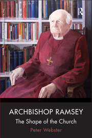 Archbishop Ramsey: The Shape of the Church