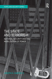 The State and Terrorism: National Security and the Mobilization of Power