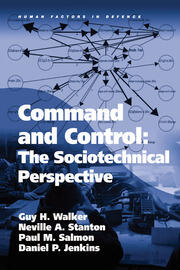 Command and Control: The Sociotechnical Perspective - 1st Edition book cover