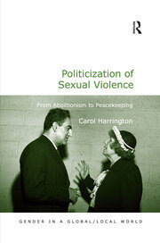 Politicization of Sexual Violence: From Abolitionism to Peacekeeping