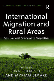 International Migration and Rural Areas: Cross-National Comparative Perspectives
