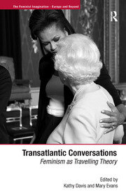 Introduction – Transatlantic Conversations: Feminism as Travelling Theory