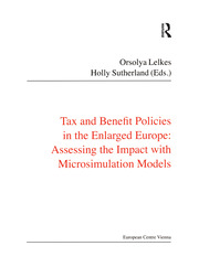 Tax and Benefit Policies in the Enlarged Europe: Assessing the Impact with Microsimulation Models
