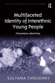 Multifaceted Identity of Interethnic Young People: Chameleon Identities