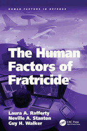 The Human Factors of Fratricide - 1st Edition book cover
