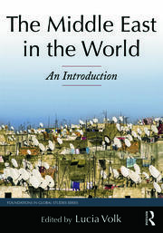 The Middle East in the World: An Introduction