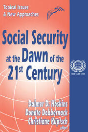 Social Security at the Dawn of the 21st Century: Topical Issues and New Approaches