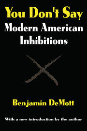 You Don't Say: Modern American Inhibitions