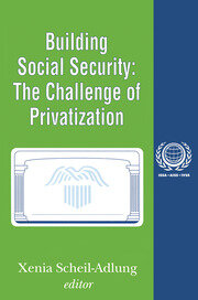 Building Social Security: Volume 6, The Challenge of Privatization