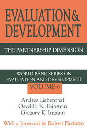 Evaluation and Development: The Partnership Dimension World Bank Series on Evaluation and Development
