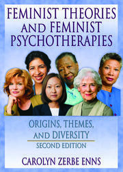 Radical Social Change Feminisms in Feminist Theory and Therapy