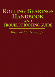 Rolling Bearings Handbook and Troubleshooting Guide
