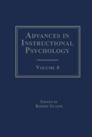 Advances in instructional Psychology: Volume 4