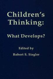 Children's Thinking: What Develops?