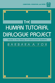 The Human Tutorial Dialogue Project: Issues in the Design of instructional Systems