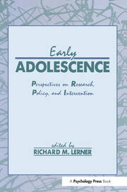 Early Adolescence: Perspectives on Research, Policy, and Intervention