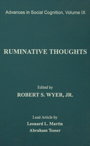Ruminative Thoughts: Advances in Social Cognition, Volume IX