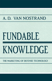Fundable Knowledge: The Marketing of Defense Technology