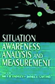 Situation Awareness Analysis and Measurement