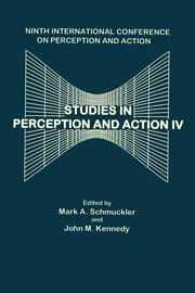 Studies in Perception and Action IV: Ninth Annual Conference on Perception and Action