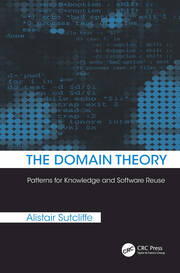 The Domain Theory: Patterns for Knowledge and Software Reuse